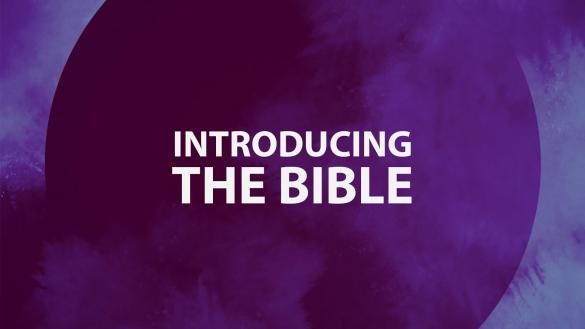Part 1: Introducing the Bible