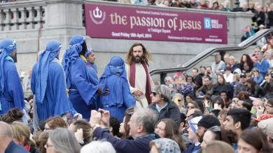 Why I love the Passion play in Trafalgar Square