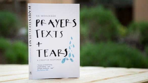 Prayers Texts and Tears