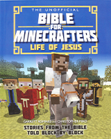 Minecrafters Life of Jesus