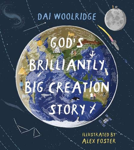 God's Brilliantly Big Creation Story