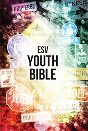 English Standard Version (ESV) Youth Bible