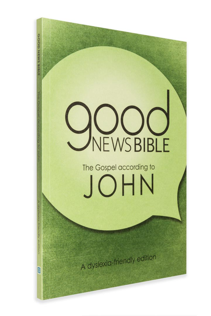 Good News Bible (GNB) Gospel of John - dyslexia-friendly edition