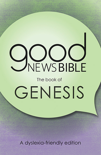 Good News Bible (GNB) Dyslexia Friendly Genesis