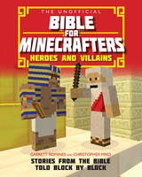 Minecrafters Heroes and Villains