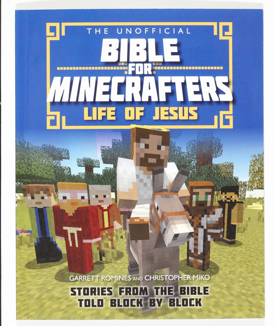 Bible for Minecrafters: Life of Jesus