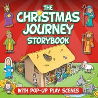 Christmas Journey Storybook: With Pop-Up Play Scenes