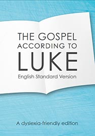 The Gospel of Luke (ESV) - dyslexia-friendly edition