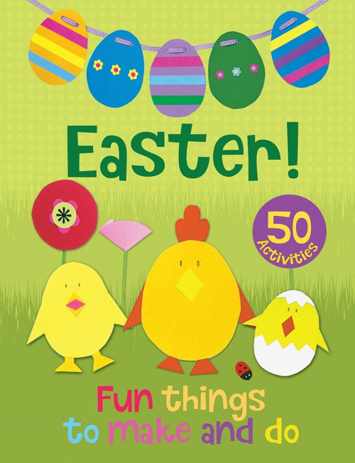 Easter - Fun Things to Make and Do