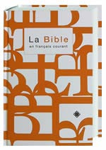 Bible (French Bible) - Français Courant Modern Reference with Apocrypha Bible