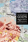 God's Agents - Biblical Publicity in Contemporary England