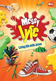 Messy lyfe - Living Life with Jesus