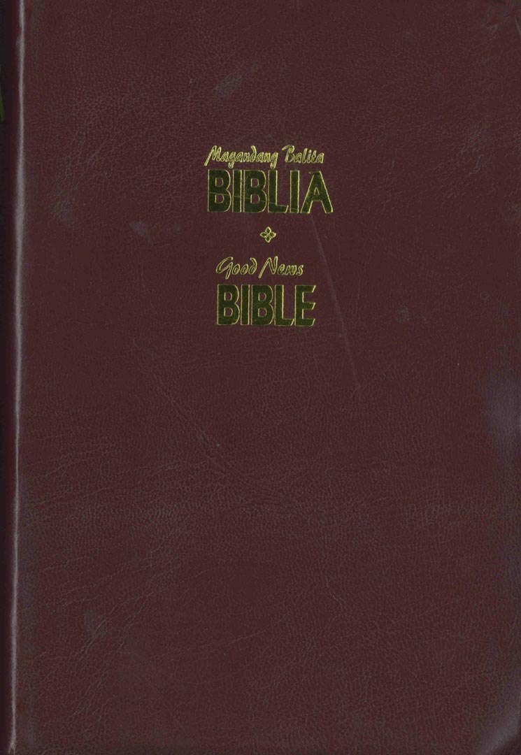 Biblia (Filipino or Tagalog Bible) - Today's Philippine Version (Revised) and English Diglot Bible (GNB)