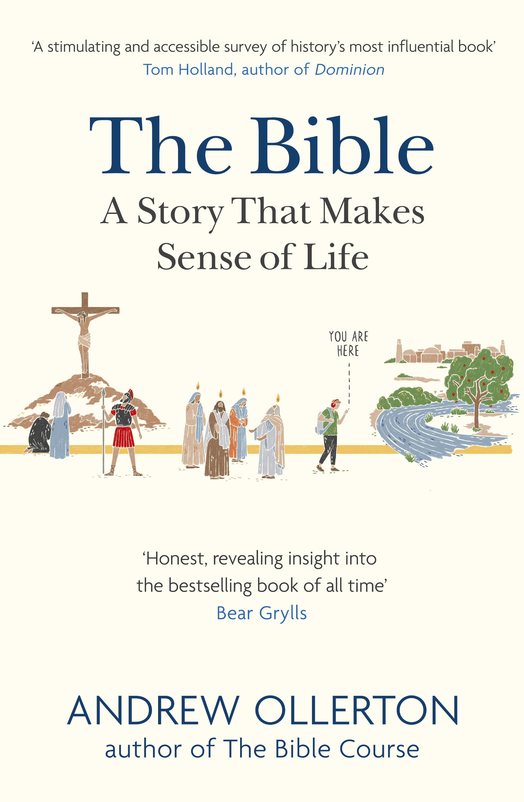 The Bible: A Story That Makes Sense of Life