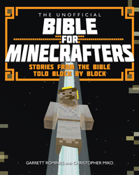 The Unofficial Bible for Minecrafters