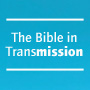 Bible In Transmission